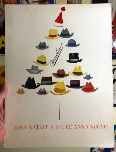Passend zur Jahreszeit: Original-Reklame für Hüte von Borsalino aus den 1950er/60er Jahren. Kein schönes Weihnachten für die Belegschaft des Traditionsbetriebes und für Freunde der Marke.